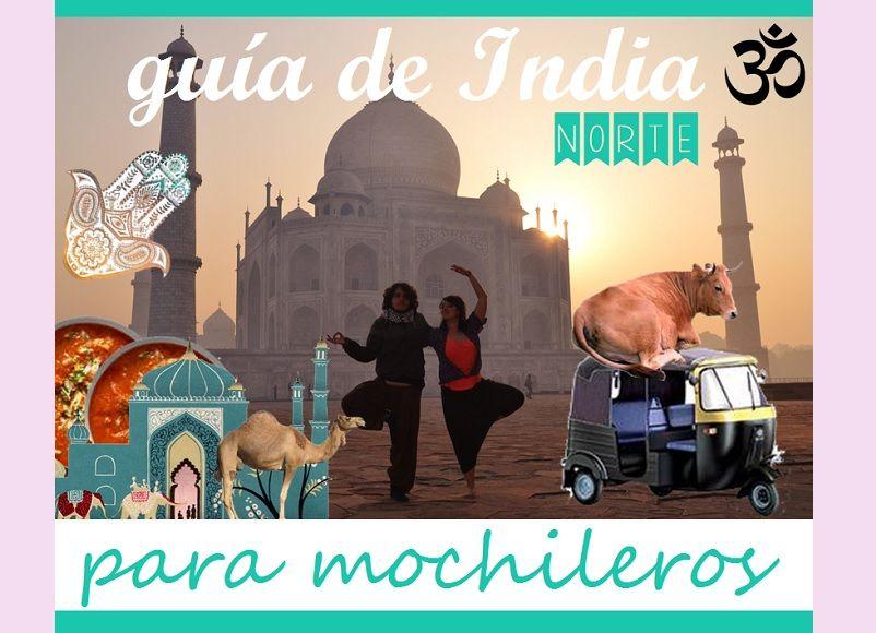 guia-india-mochileros-lo-mejor-que-ver-hacer-india