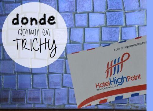 Donde dormir en Trichy, Hotel High Point
