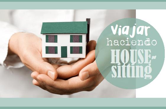 Housesitting Una Nueva Forma De Viajar