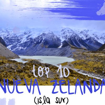 NUEVA ZELANDA (ISLA SUR): LO MEJOR
