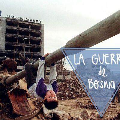 ENTENDIENDO: LA GUERRA DE BOSNIA