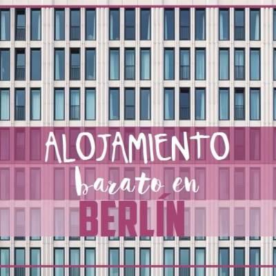 ALOJAMIENTO BARATO EN BERLÍN