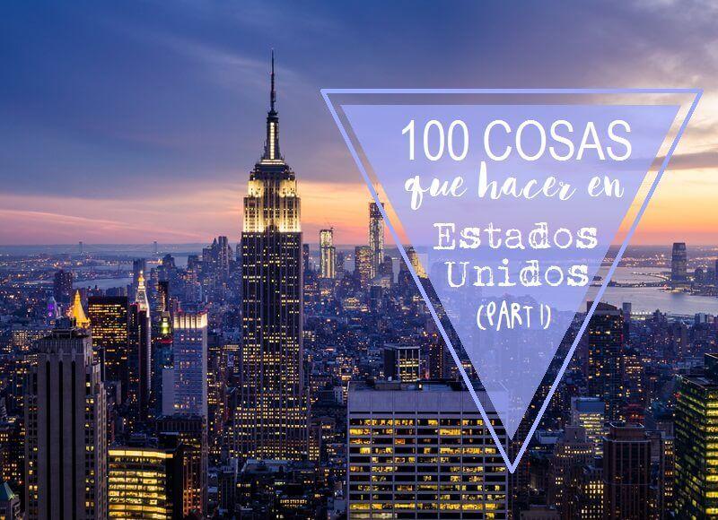 100-COSAS-QUE-VER-Y-HACER-EN-ESTADOS-UNIDOS-EEUU