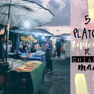 5 PLATOS TÍPICOS DE CHIANG MAI (QUE DEBERÍAS PROBAR)