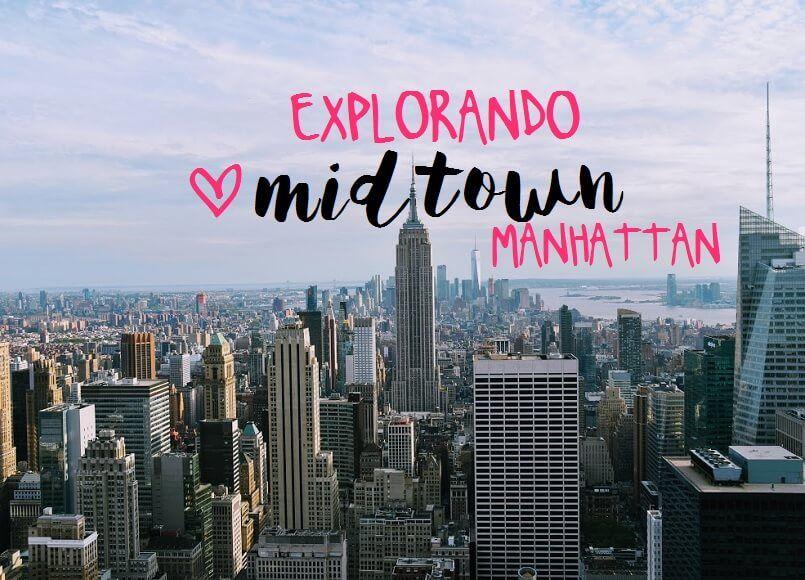 Que ver en Midtown Manhattan: itinerario por el centro de Nueva York