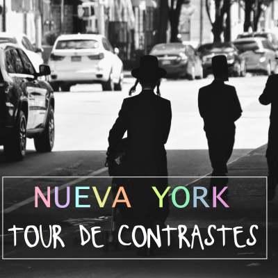 TOUR DE CONTRASTES EN NUEVA YORK