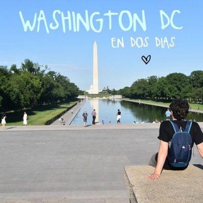 GUÍA DE WASHINGTON DC: QUE VER Y HACER EN DOS DÍAS