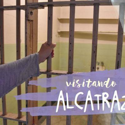 UN DÍA DE VISITA A LA PRISIÓN DE ALCATRAZ