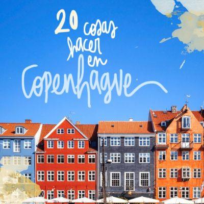 20 COSAS QUE VER Y HACER EN COPENHAGUE