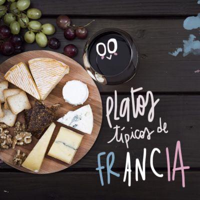 ¿QUÉ COMER EN FRANCIA? 10 PLATOS TÍPICOS FRANCESES