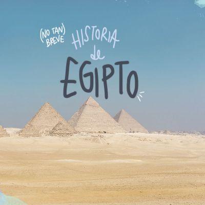 (NO TAN) BREVE HISTORIA DE EGIPTO