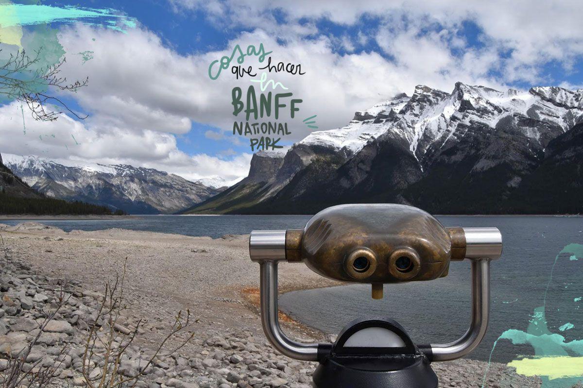 Que ver y hacer en el Banff National Park