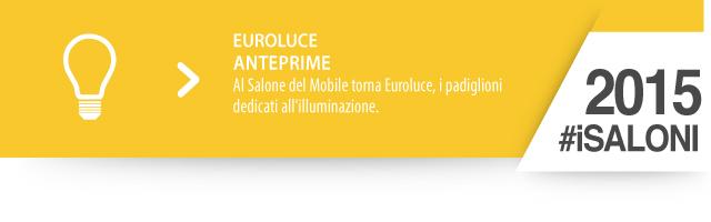 iSaloni 2015 euroluce anteprime - Al Salone del Mobile torna Euroluce, i padiglioni dedicati all'illuminazione: scopri cosa ci aspetta tra le novità del settore.