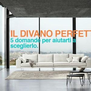 Come scegliere il proprio divano perfetto.