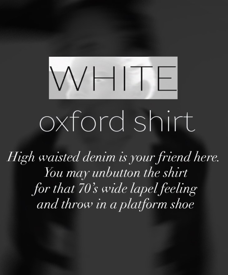 How to: 70's inspired looks with white oxford shirt on www.modagrid.com