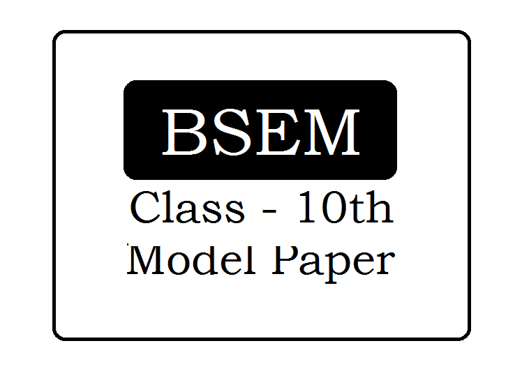Manipur HSLC Model Papers 2021 Download for BSEM 10th