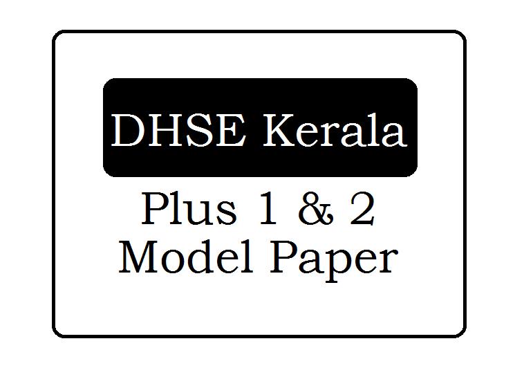 DHSE Kerala HSE Model Paper 2021 Download for Kerala Plus