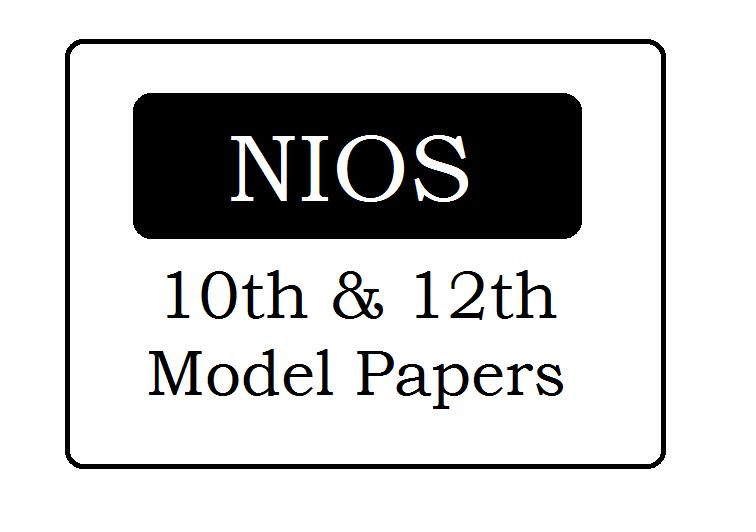 NIOS Model Paper 2020 NIOS 10th, 12th Previous Paper 2020