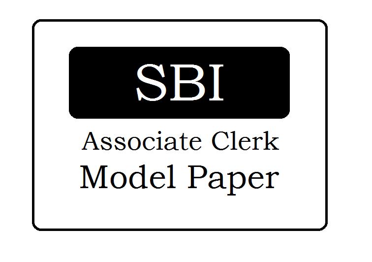 SBI Associate Clerk Model Papers 2021, SBI Sample Papers