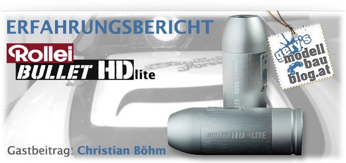 Erfahrungsbericht: Rollei Bullet HD Lite - RC Car