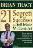 Brian Tracy – 21 segreti del successo dei self-made millionaires