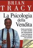 Brian Tracy – La psicologia della vendita