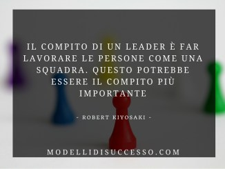 Il compito di un leader (Robert Kiyosaki)