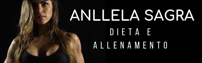 ANLLELA SAGRA dieta e allenamento