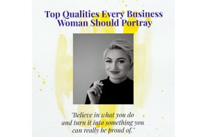 What are the qualities every business woman should portray? – Interview with Dominika Kepska, Managing Owner of IGT (Intermedia Global Team, UK-based Marketing and PR Agency).
