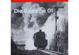 Die Baureihe 01. Eisenbahn Kurier. 4.Auflage, Januar 1980