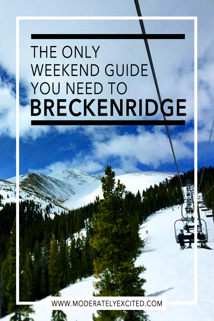 The only guide you need to Breckenridge Colorado Pinterest