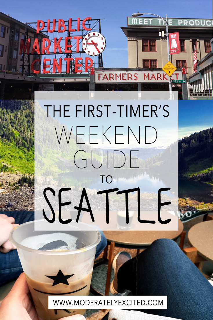 The first-timer's weekend guide to Seattle, WA - the only guide you need to see the (non-touristy) highlights of the PNW!