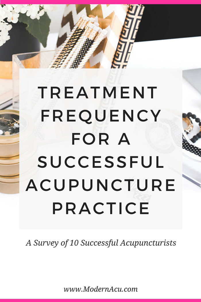 How often should you treat your acupuncture patients for the best results? I asked 10 experts. Here's what they said: