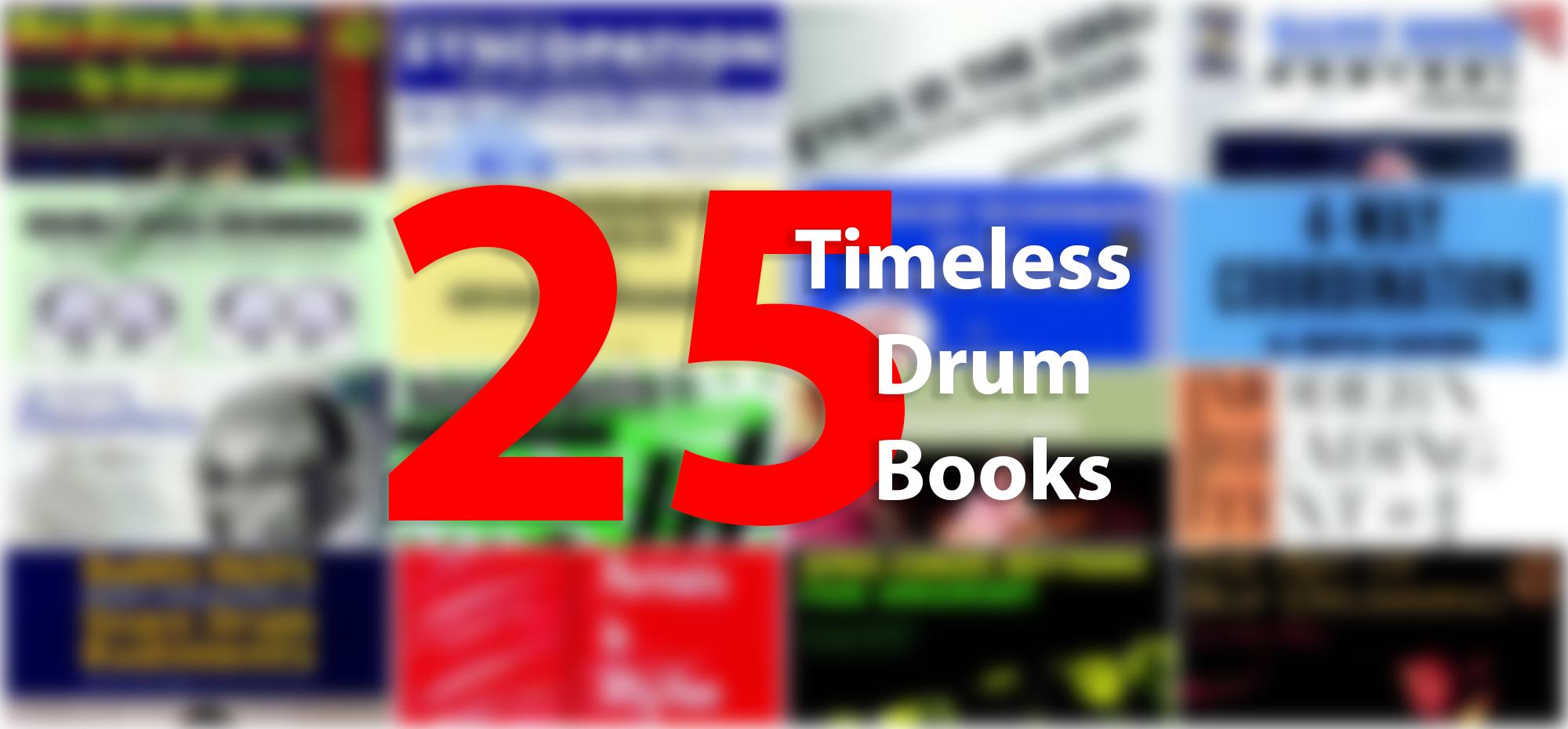 25 Timeless Drum Books | Modern Drummer Magazine