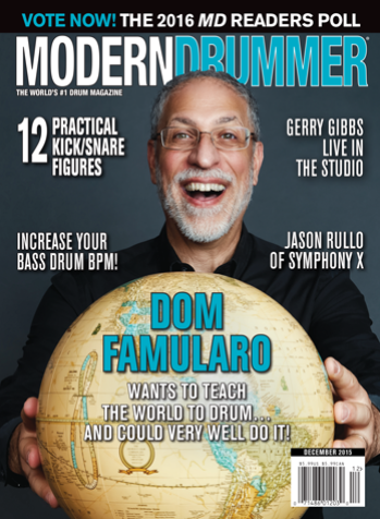 December 2015 Issue of Modern Drummer featuring Dom Famularo