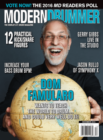 December 2015 Issue of Modern Drummer featuring Dom Famularo