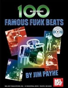 100 Famous Funk Beats by Jim Payne