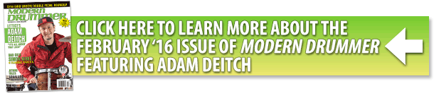 Learn about the February 2016 issue of Modern Drummer featuring Adam Deitch
