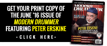 Print June 2016 Issue of Modern Drummer magazine featuring Peter Erskine
