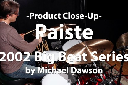 Video Demo! Paiste - 2002 Big Beat Cymbals