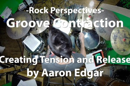Video Lesson! Groove Contraction, Creating Tension and Release