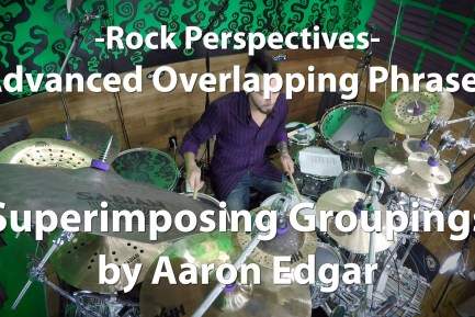 Video Lesson! Advanced Overlapping Phrases with Aaron Edgar