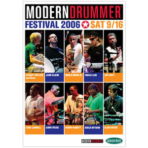 2006 (Saturday) Modern Drummer Festival Weekend DVD Set