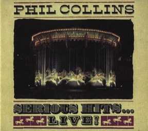 Phil Collins Serious Hits