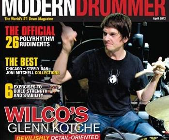 Glenn Kotche on the April 2012 cover of Modern Drummer magazine