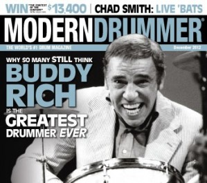 Drumming Great Buddy Rich on the December 2012 of Modern Drummer magazine
