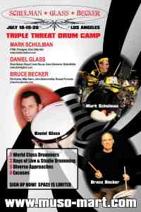 "Mark Schulman, Daniel Glass, and Bruce Becker Announce ""Triple Threat"" LA Drum Camp"