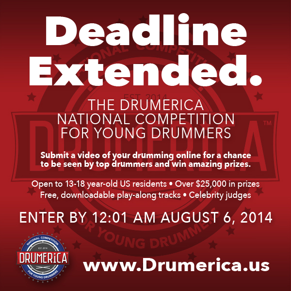 Drumeric Deadline Extended