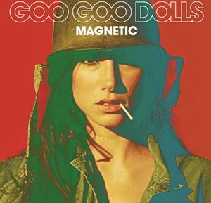 Goo Goo Dolls' 'Magnetic '