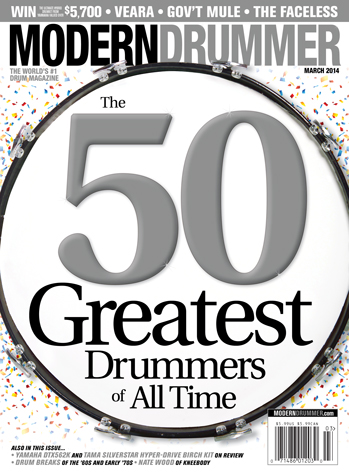 March 2014 Issue of Modern Drummer Featuring the 50 Greatest Drummers of All Time